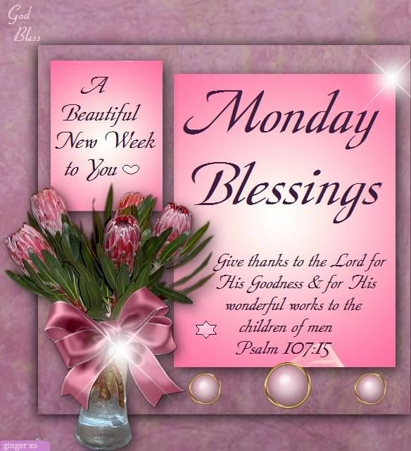 Pleasings Messages: Monday Blessings, Psalm 107:15