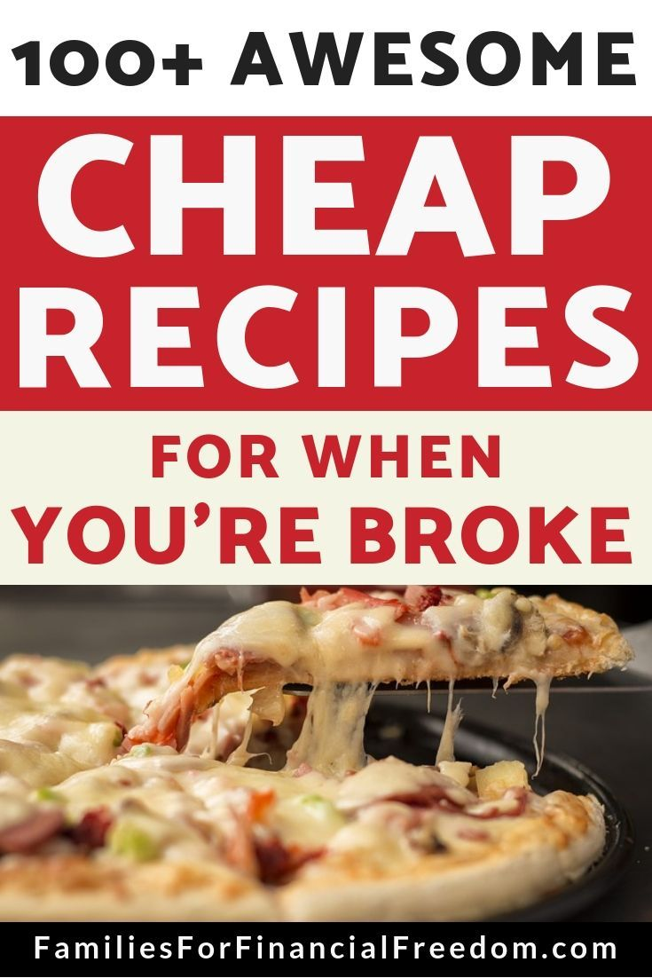 100+ Cheap Meals for When You're Broke images