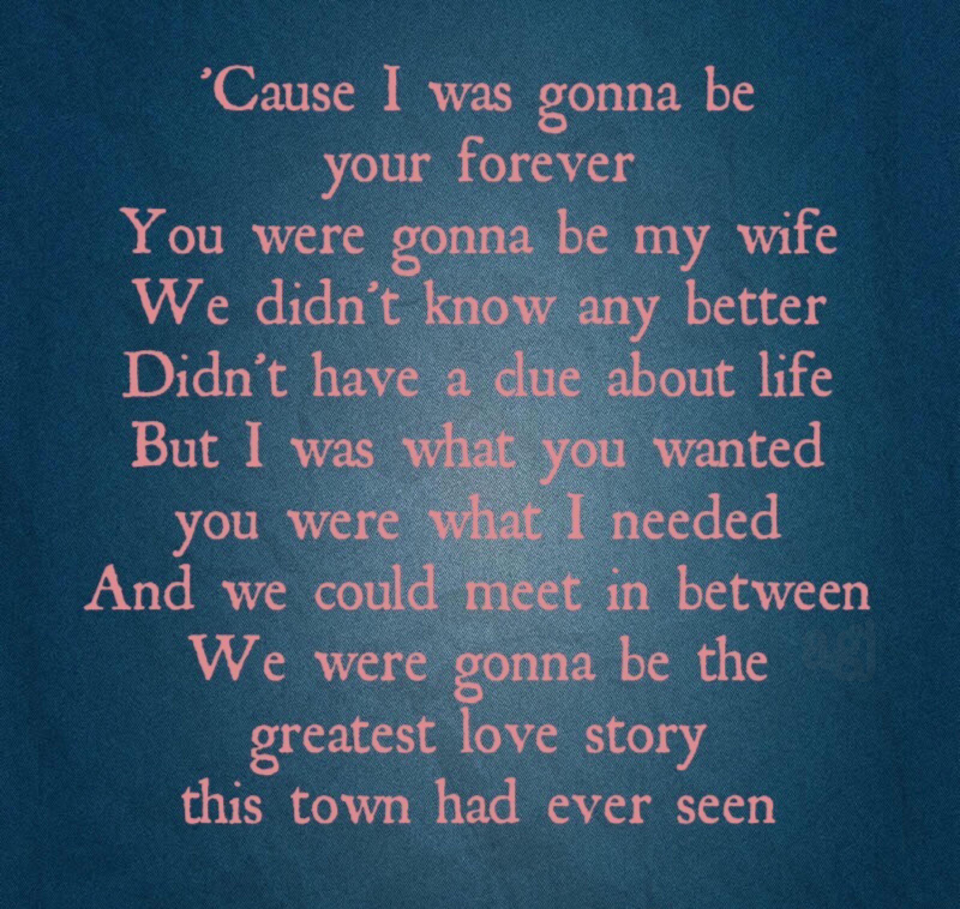 Greatest Song Lyrics Quotes: Greatest Love Story// LANco