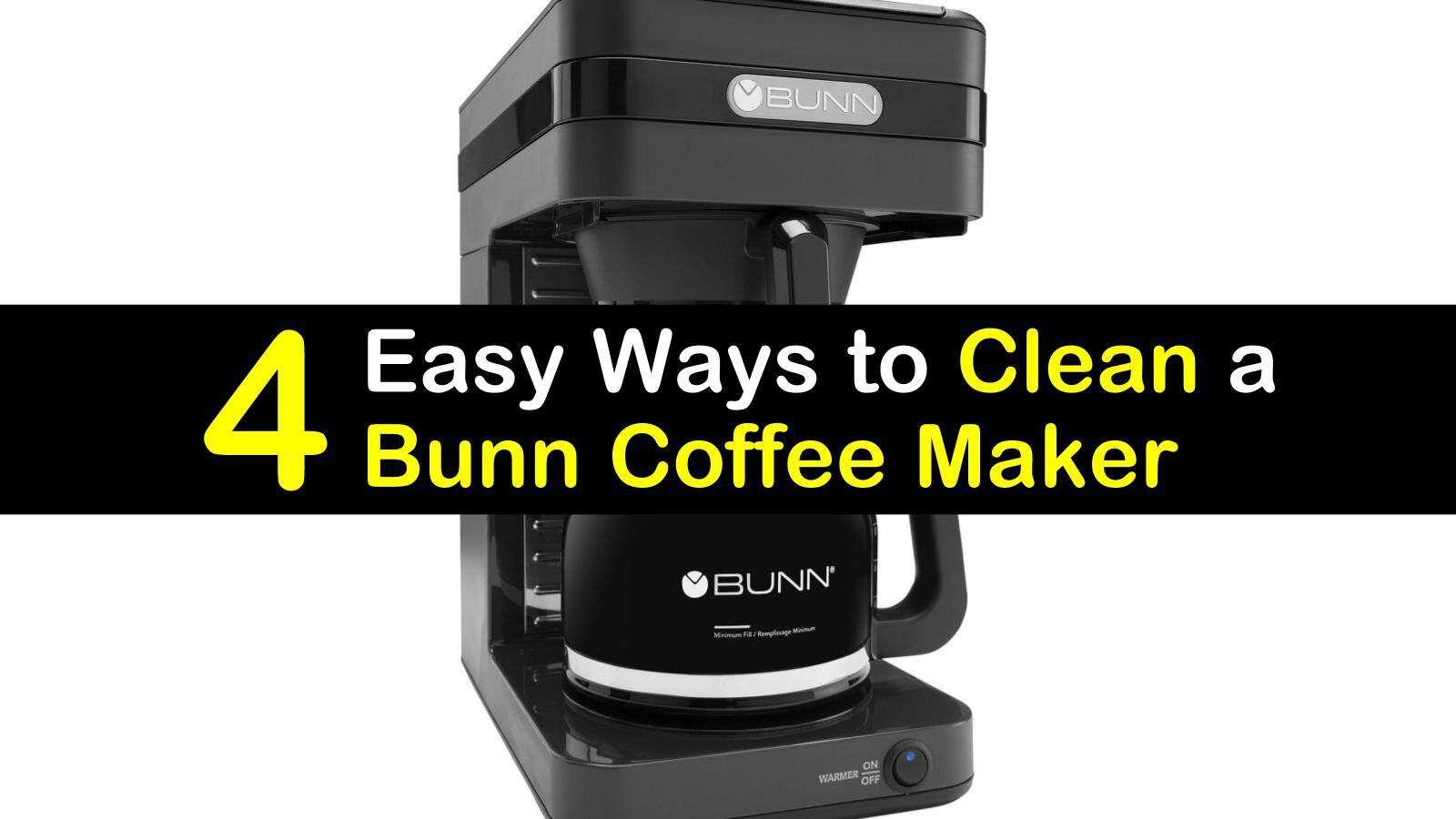 4 easy ways to clean a bunn coffee maker in 2020 bunn