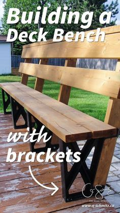 Building A Deck Bench With Brackets Rogers House Pinterest