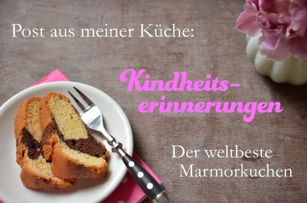 Post Aus Meiner Kuche Kindheitserinnerungen Der Beste Marmorkuchen Der Welt Lebensmittel Essen Marmorkuchen Essen Und Trinken