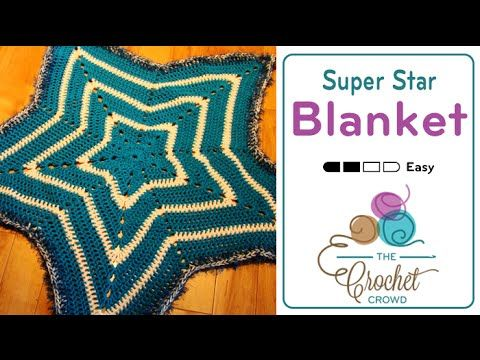 How To Crochet A Baby Blanket Star Blanket Youtube Video