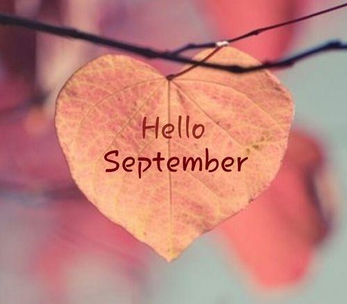 Hello September Heart Leaf September Hello September Welcome September  Happyu2026