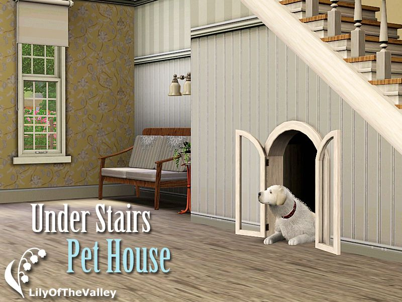 Lily Of The Valley   Under Stairs Pet House. Sims 3.
