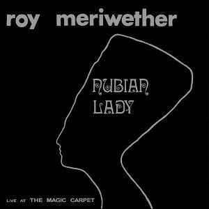 ROY MERIWETHER ロイ・メリウェザー / Nubian Lady(2LP)