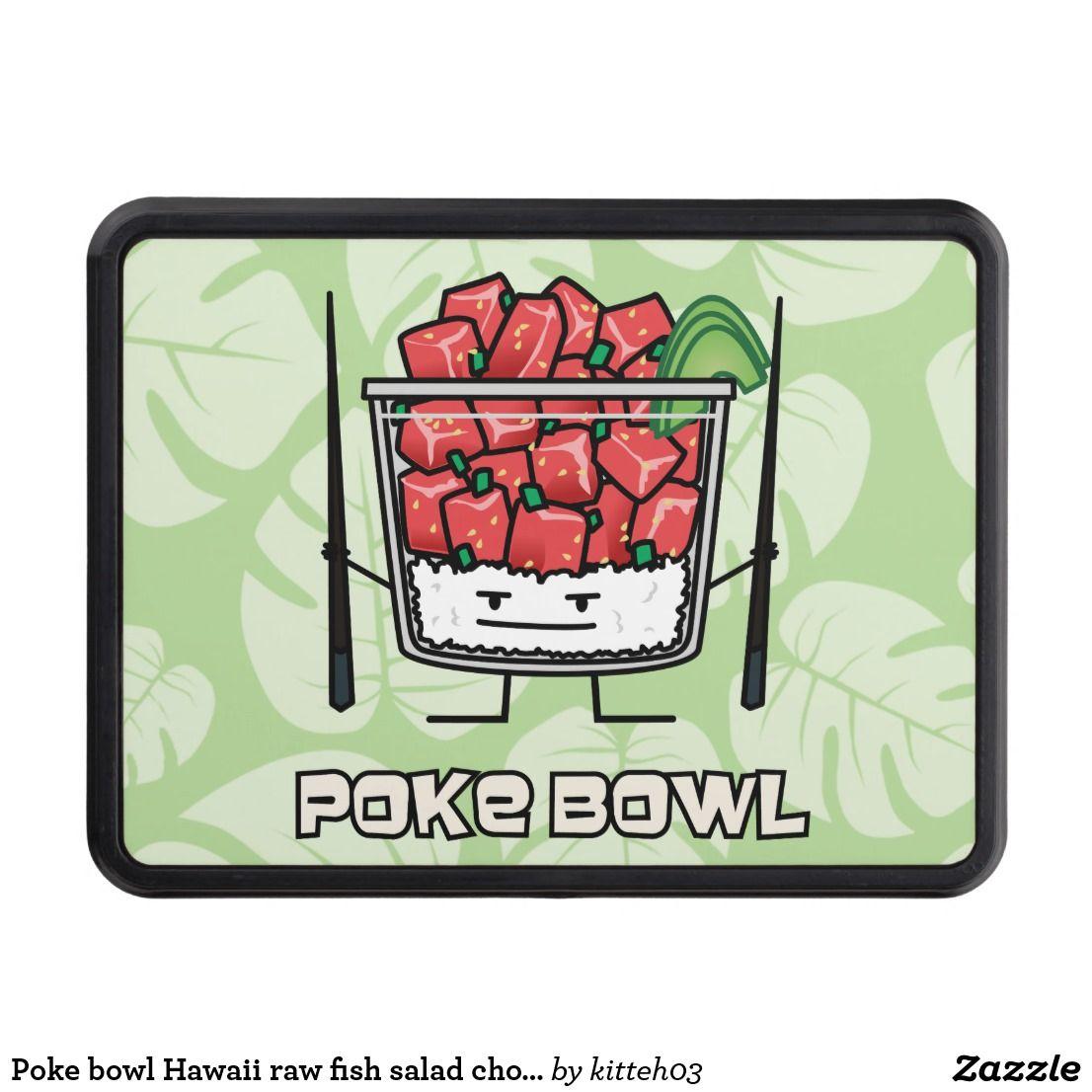 828c43c0dc5 Poke bowl Hawaii raw fish salad chopsticks aku Trailer Hitch Cover ...