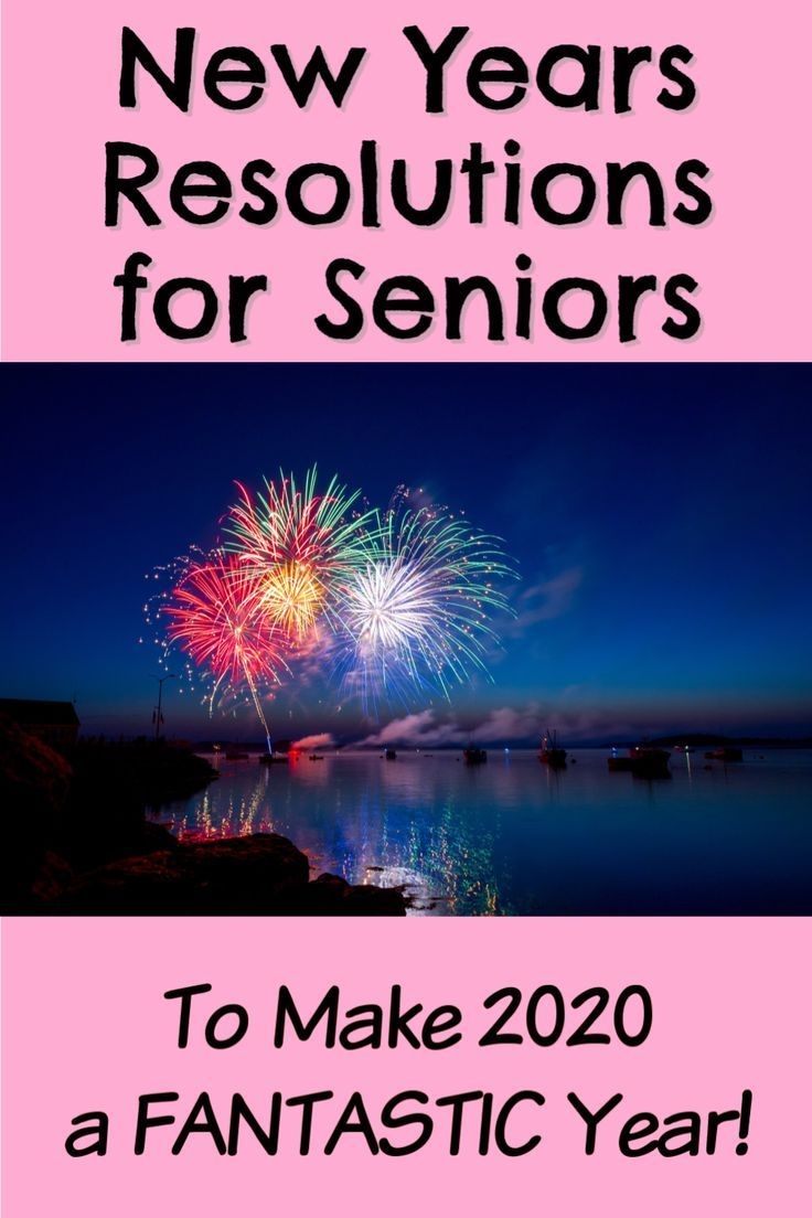 New Years Resolution Ideas for Seniors Habits of