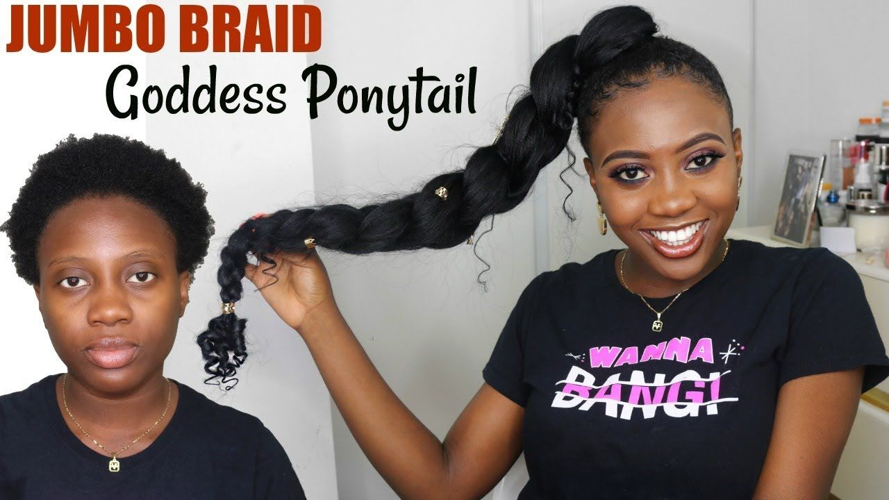 how to jumbo braid goddess ponytail on short natural hair pony