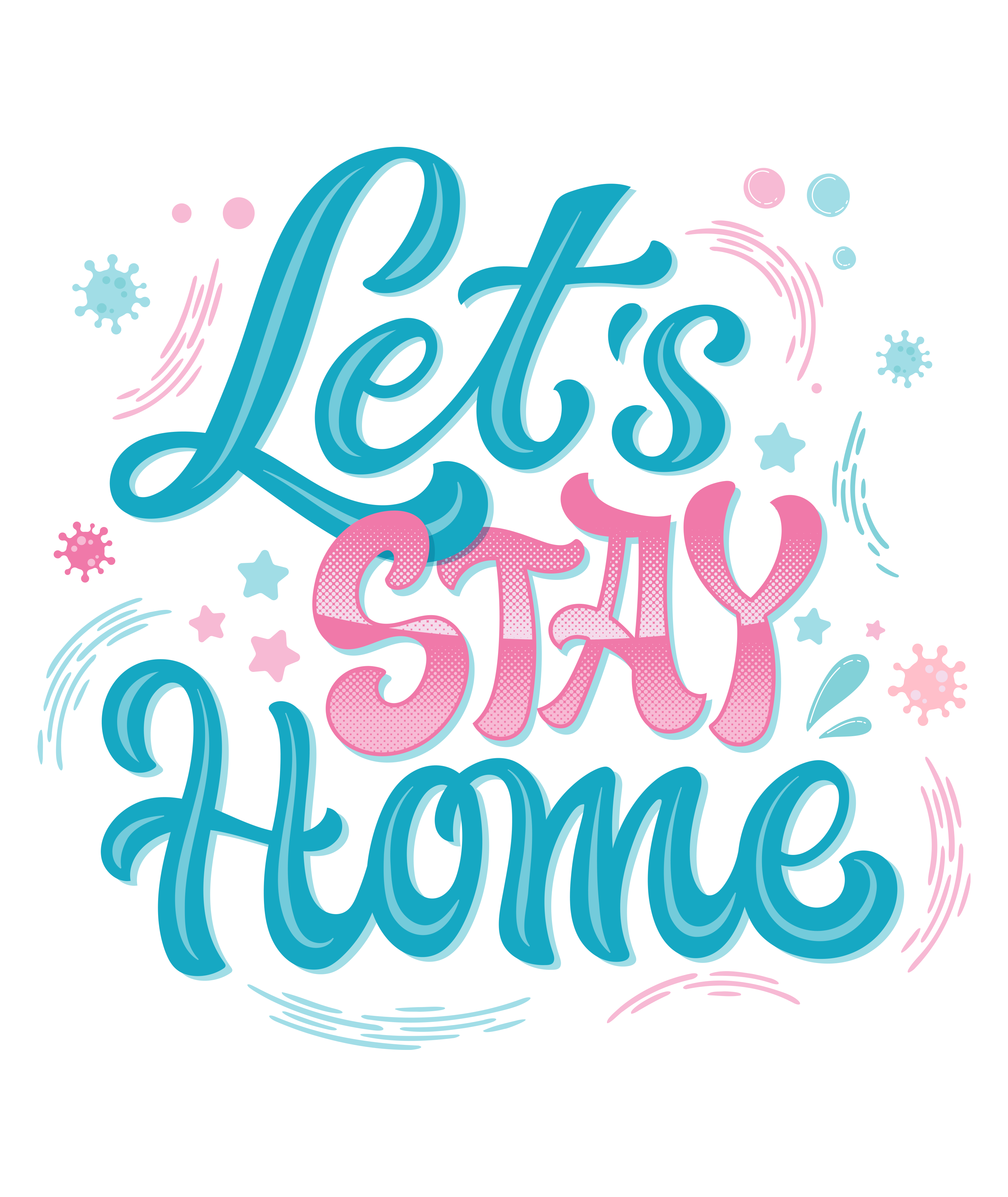 Let S Stay Home In 2020 Lets Stay Home Hand Drawn Lettering Card Designs Inspiration
