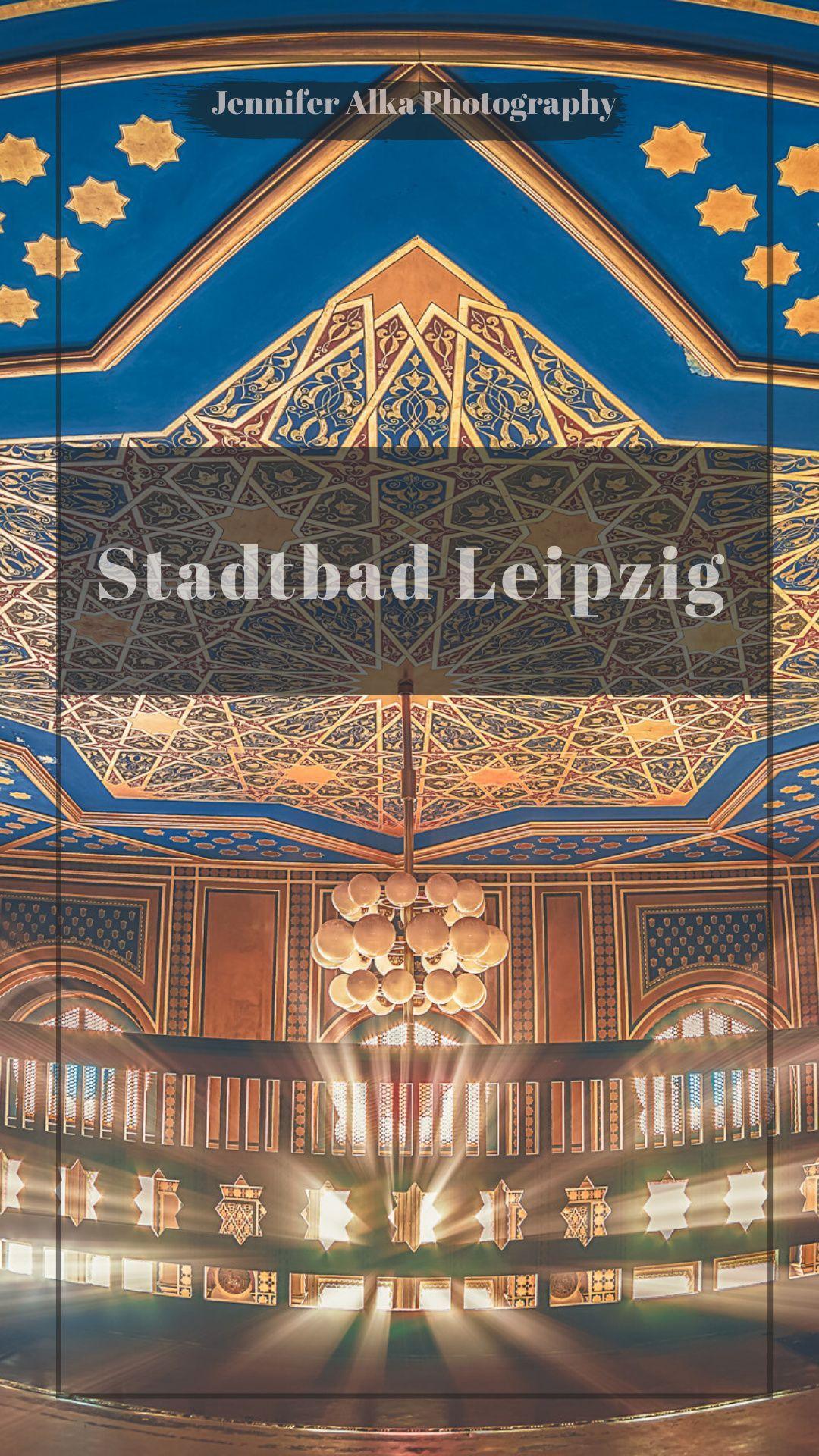 Stadtbad Leipzig Https Jennifer Alka Photography Reiseziele Reisen Deutschland Reisen In Europa
