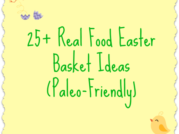 10 ideas for a candy free easter basket easter baskets 10 ideas for a candy free easter basket negle
