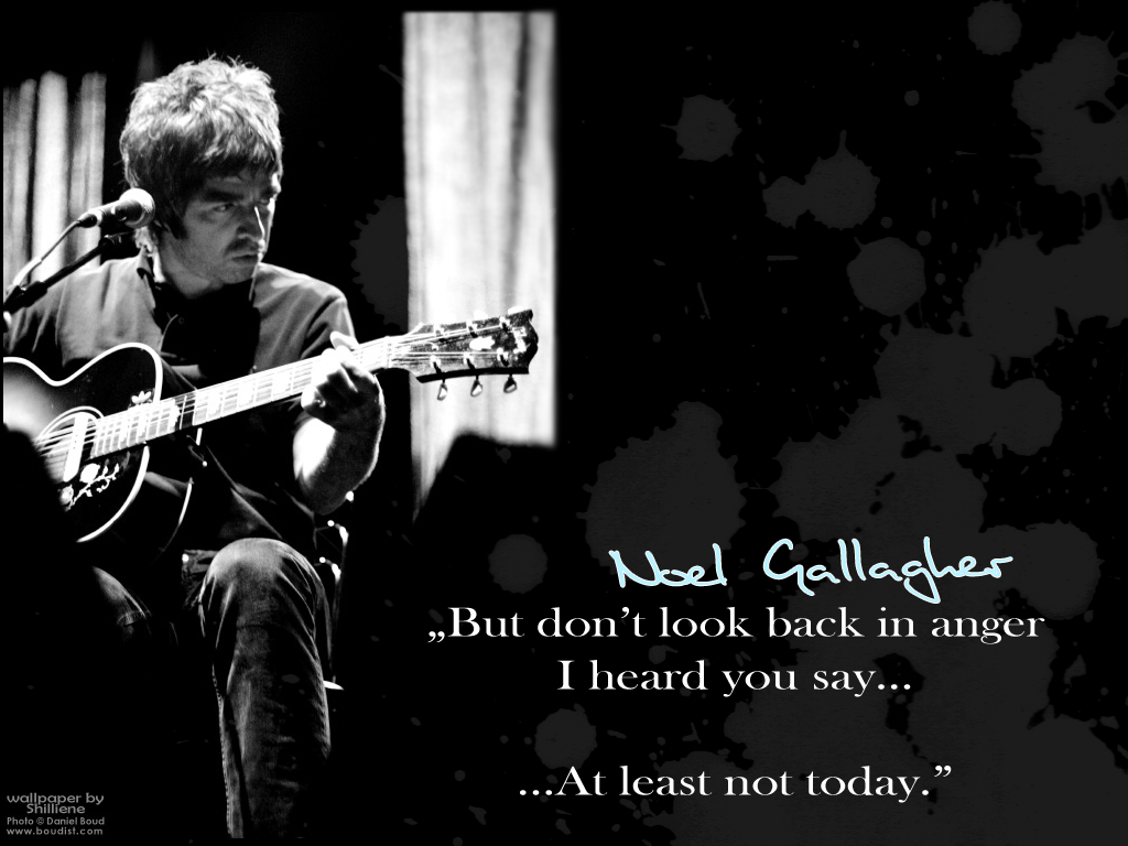 Dont Look Back In Anger Noel G Oasis Musica Canciones