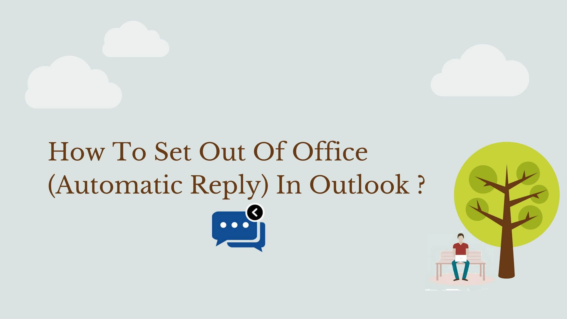 How To Set Out Of Office Automatic Reply In Outlook Sysinfotools Blog Email Client More Words Words