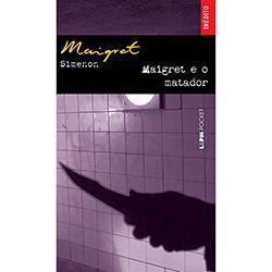 Livro - Maigret e o Matador - Coleção L&PM Pocket