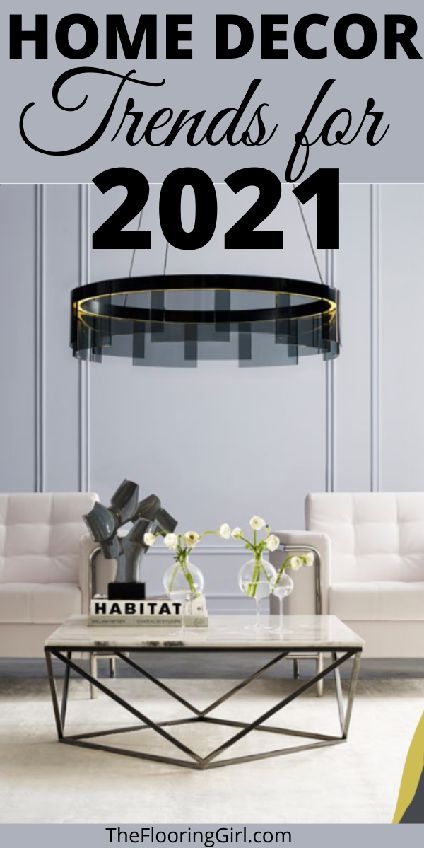 21 Home Decor Trends For 2021 In 2021 Trending Decor Home Decor Trends 2021 Home Decor Trends