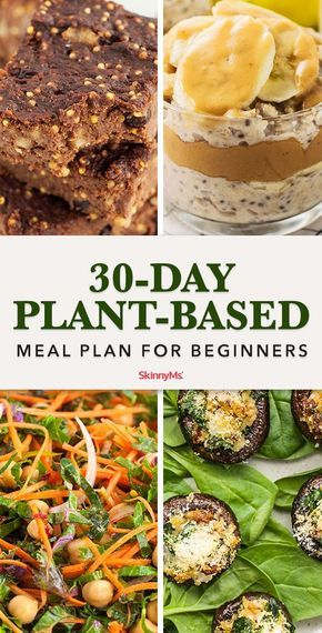 30-Day Plant-Based Meal Plan For Beginners #plantbasedrecipesforbeginners