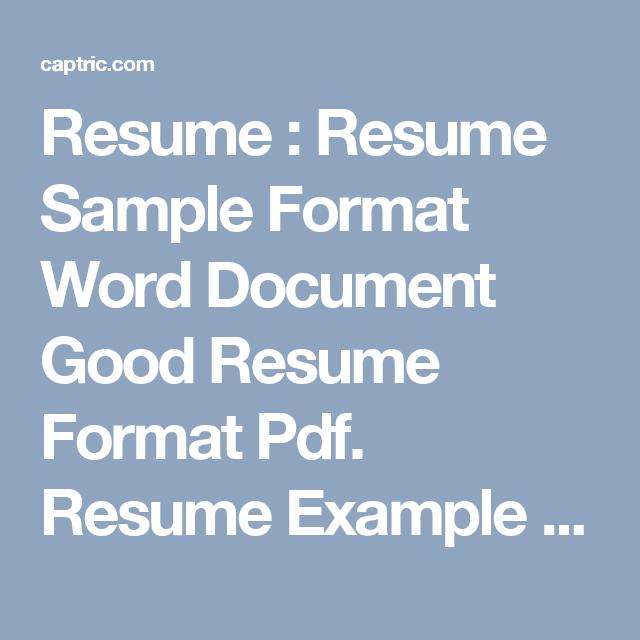 Resume : Resume Sample Format Word Document Good Resume Format Pdf ...