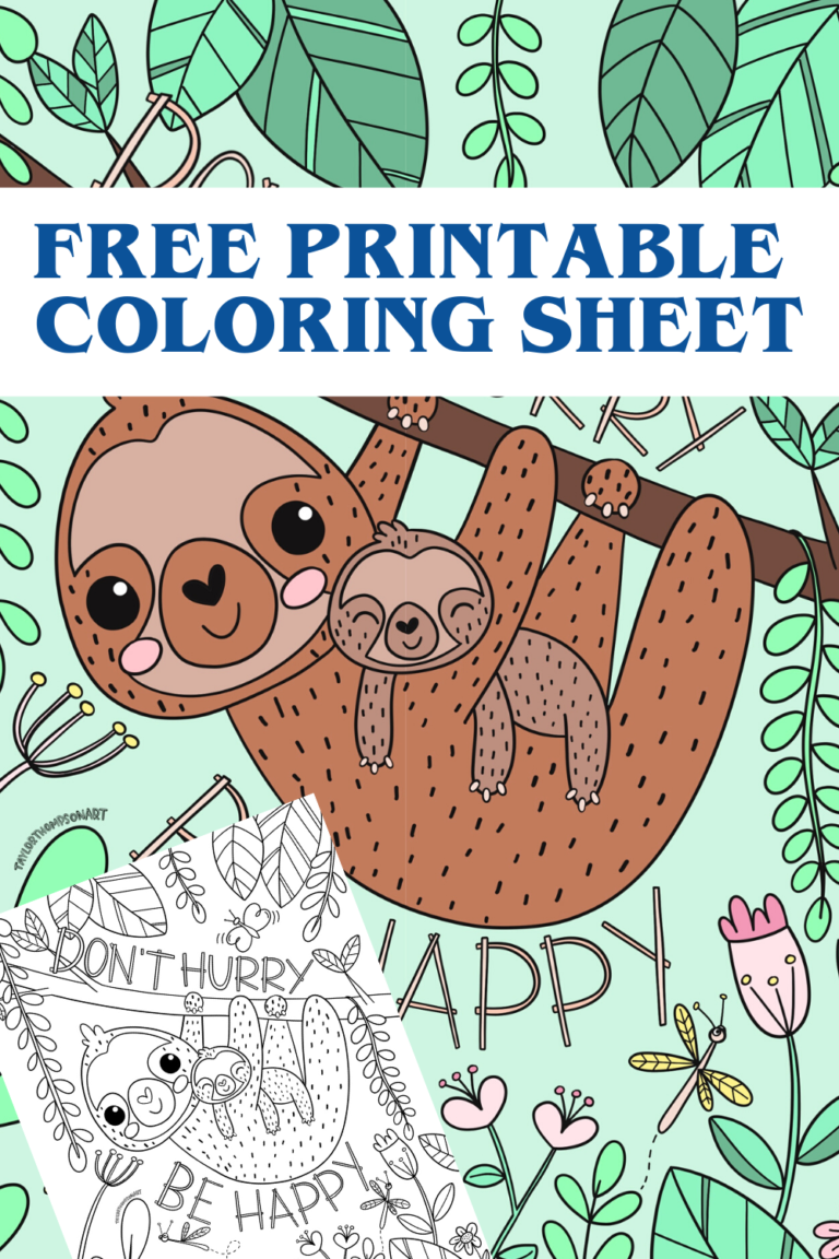 Don T Hurry Be Happy Sloth Printable Coloring Page In 2020 Coloring Pages Free Printable Coloring Sheets Printable Coloring Pages