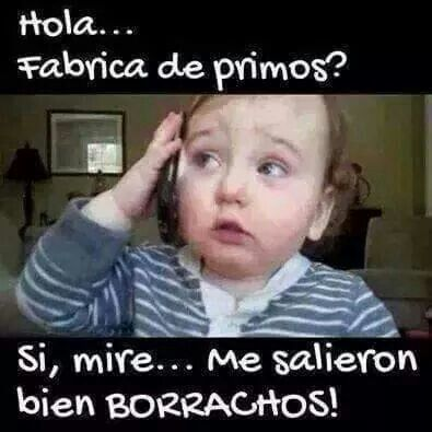 Primos Funny Quotes Best Quotes Humor