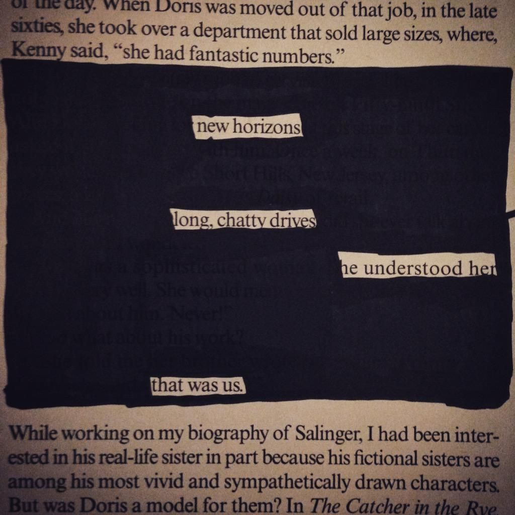 New horizons, Long chatty drives, He understood her.  That was us.  #blackoutpoetry #PoeticSoul #poetryisntdead