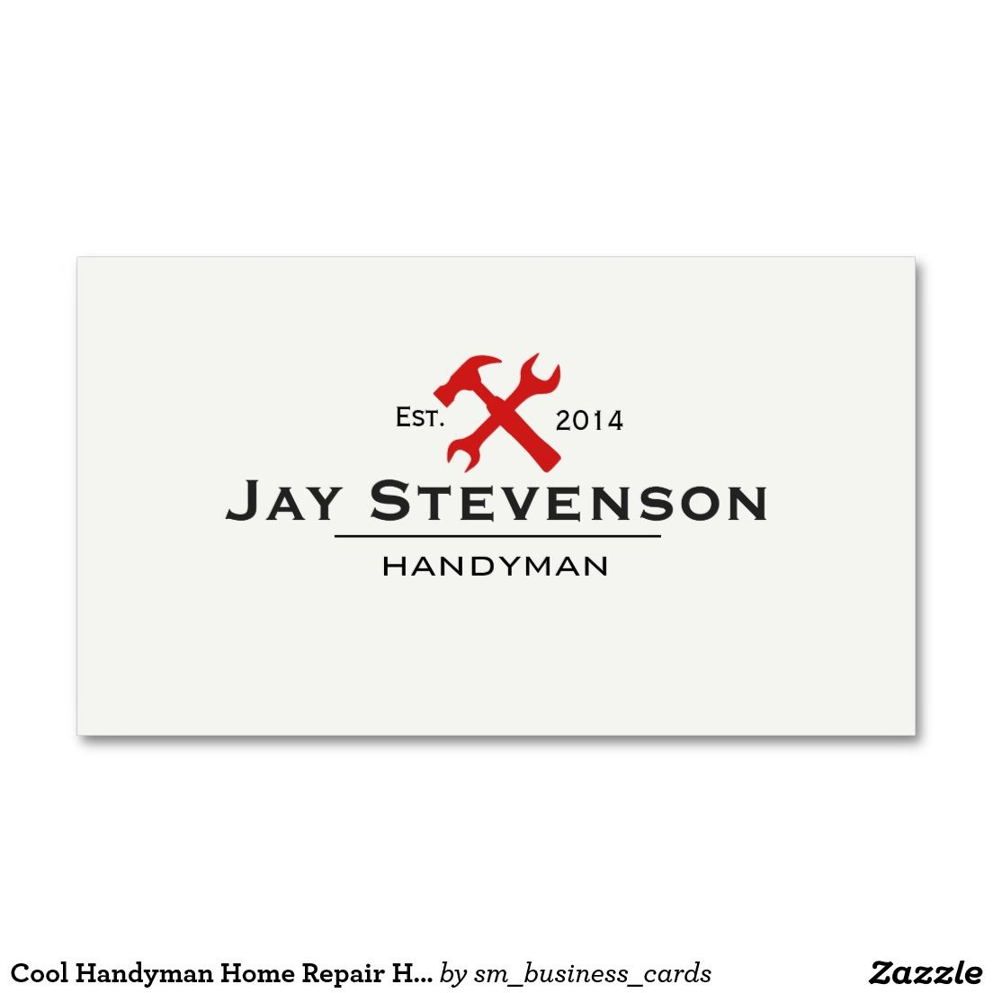 Cool Handyman Home Repair Hammer and Wrench Logo Business Card ...