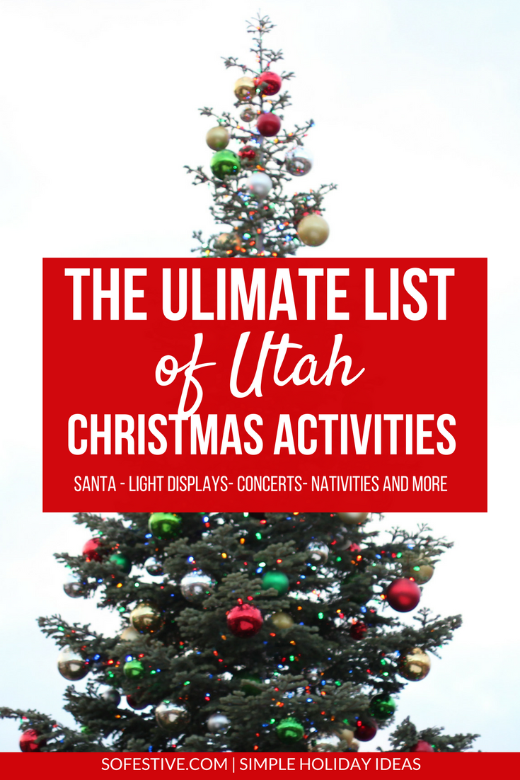 Best Christmas Light Displays Utah 2020 The Ultimate List of Utah Christmas Activities 2020   So Festive