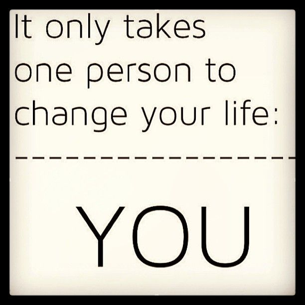 Changing your life! Motivation Picture Quote - You are in charge - what motivates you