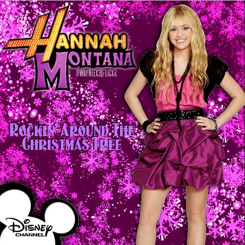 Hannah Montana - Rockin' Around The Christmas Tree in 2018 | Hannah ...