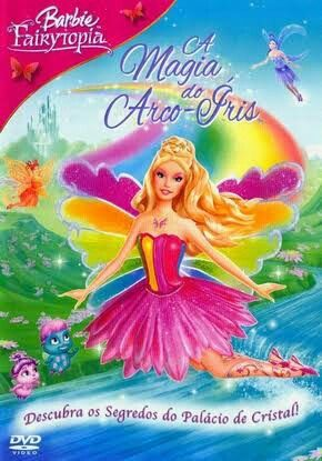 Filme Da Barbie Filme Barbie Barbie E A Magia Do Arco Iris Barbie