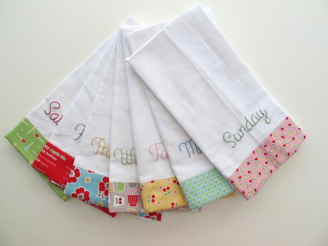 Cute idea for kitchen towels. Maybe not the days of the week, but the