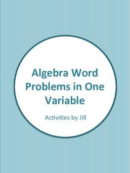 Algebra Word Problems in One Variable Worksheets