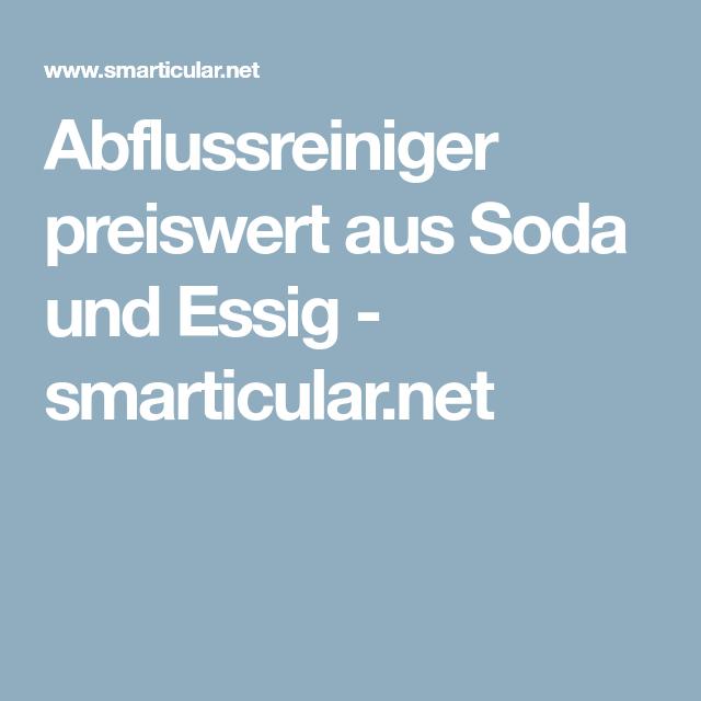Abflussreiniger preiswert aus Soda und Essig smarticular