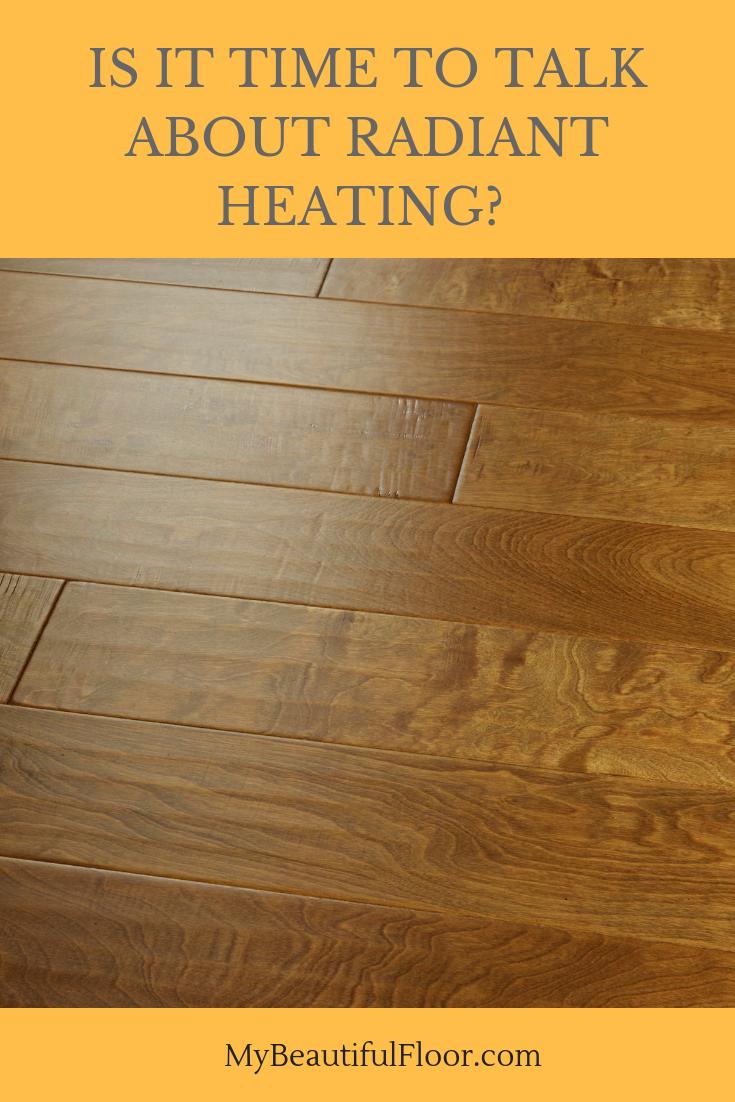 Toasty Warm Floors With Radiant Heating Flooroftheday Ihavethisthingwithfloors Floorlove Homedecor Fl Radiant Floor Heating Radiant Floor Hardwood Floors