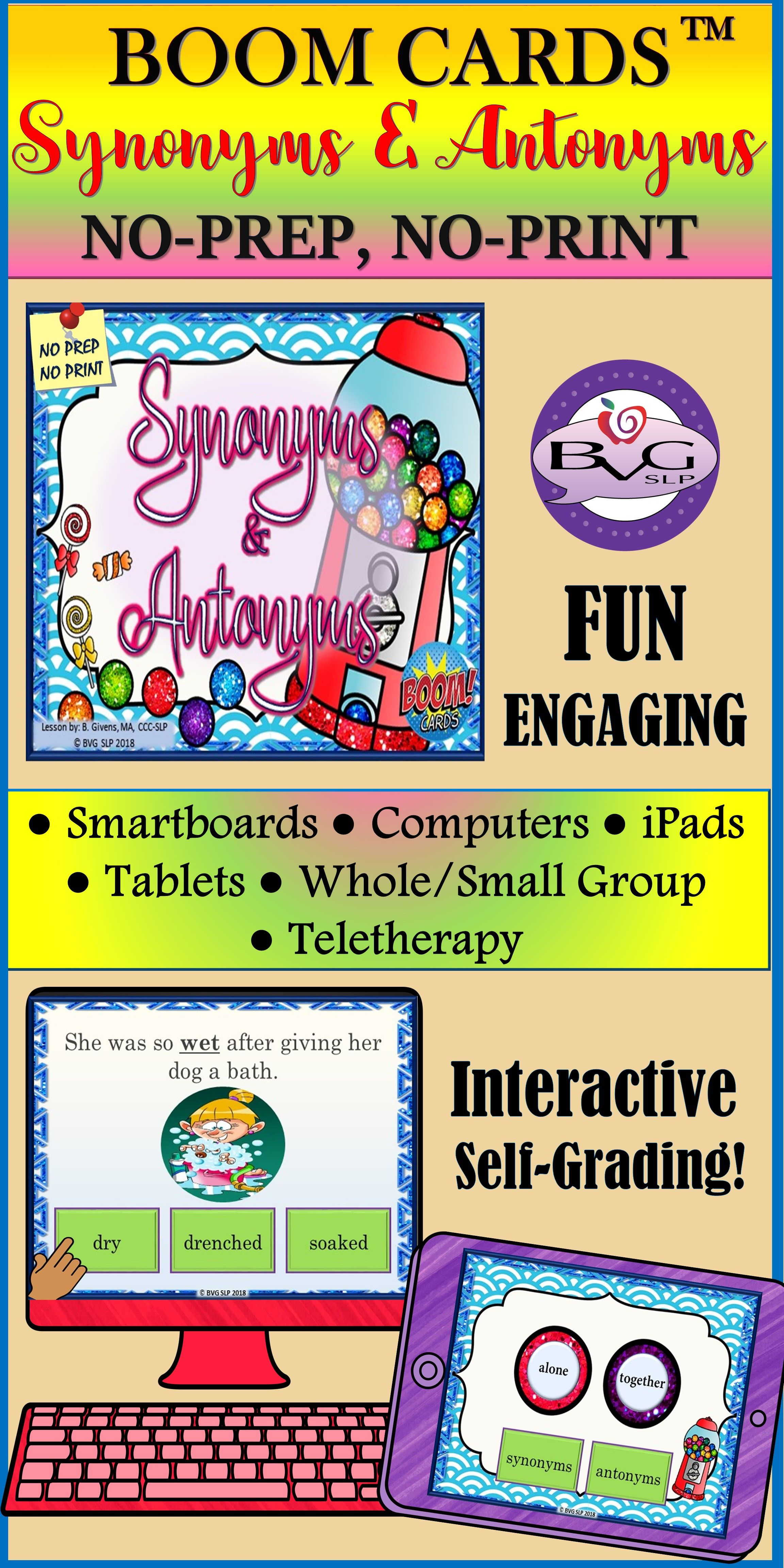 Boom Cards Synonyms And Antonyms Evergreen Edition No Print Teletherapy Synonyms And Antonyms Speech And Language Antonyms
