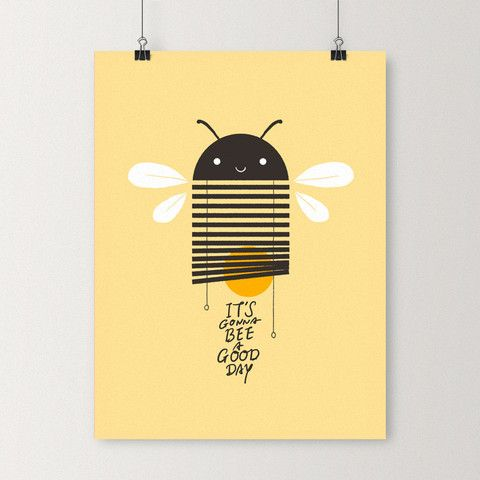 It's gonna bee a good day - Art print