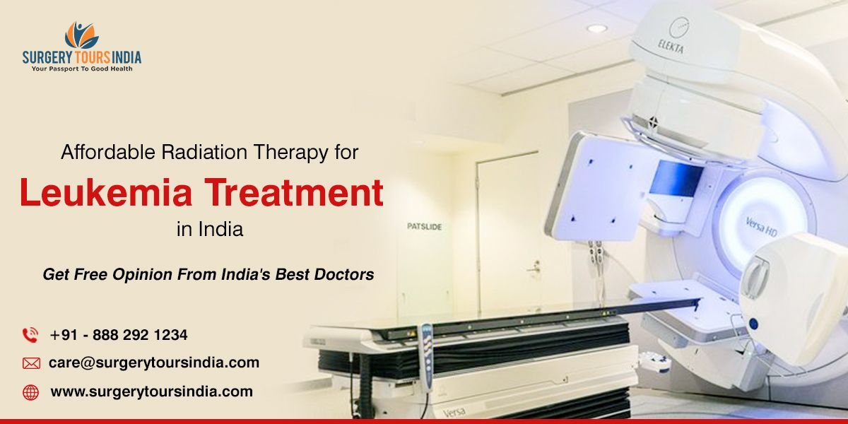 Affordable Cost Radiation Therapy for Leukemia (Blood Cancer