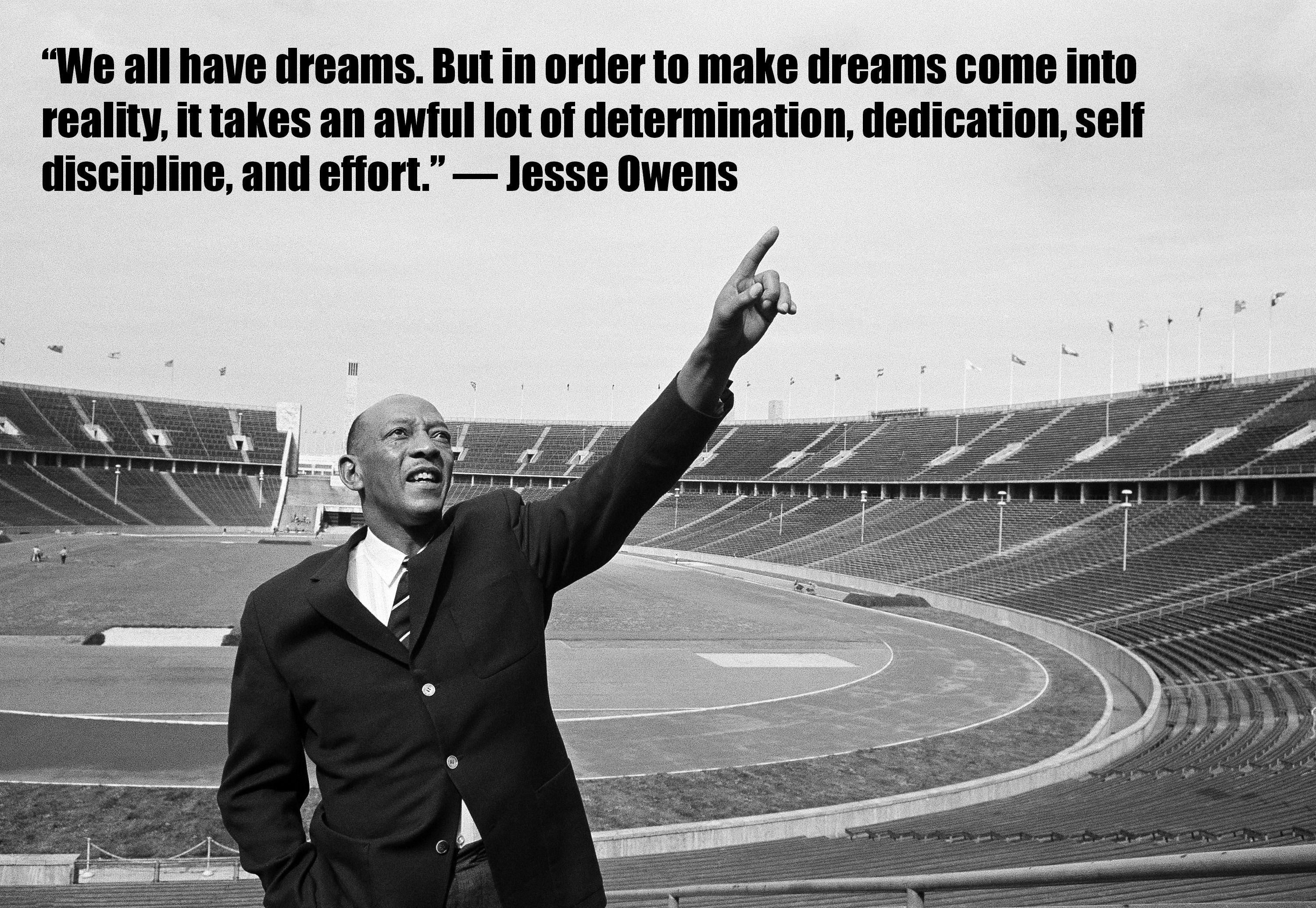 Jesse Owens on dreams Olympic quotes