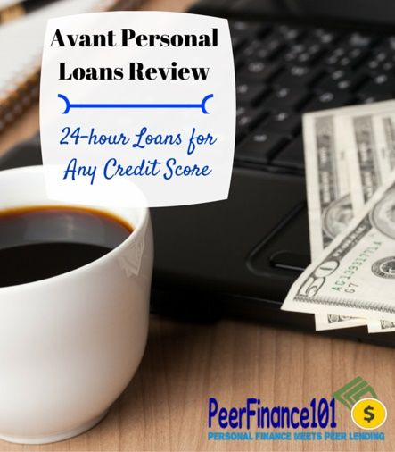 Avant Review 24 Hour Personal Loans For No Credit Borrowers How