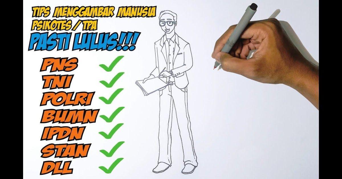 Mudah Cara Menggambar Manusia Di Psikotes 2018 2019 Contoh Soal Psikotes Dan Pembahasannya Terlengkap Psikotes Gambar Contoh S Gambar Orang Cara Menggambar