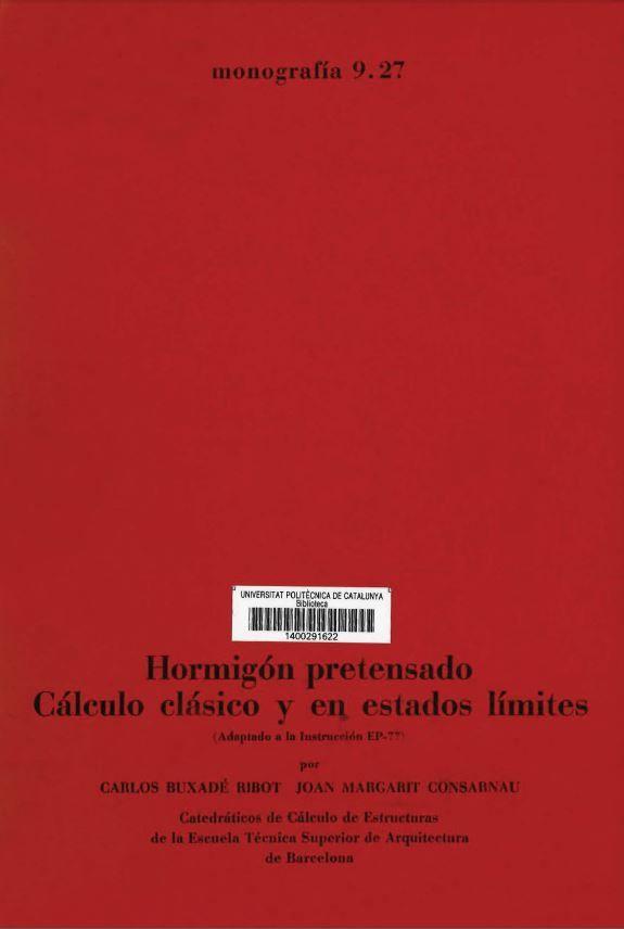 Hormigon Pretensado Calculo Clasico Y En Estados Limites