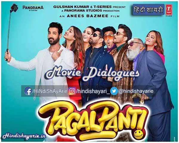 Pagalpanti Movie Best And Top Dialogues In Hindi John Abraham Good Comedy Movies Comedy Movies Hindi Movies