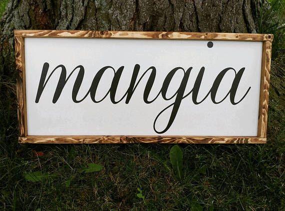 Mangia Mangia Sign Eat Sign Kitchen Sign Italian Sign Diy