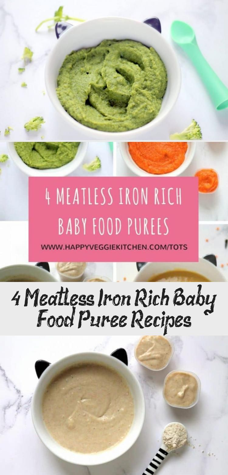 Homemade vegetarian baby food puree recipes with plant based iron optimized for absorption These are perfect first foods for your baby to help them develop a taste for ir...