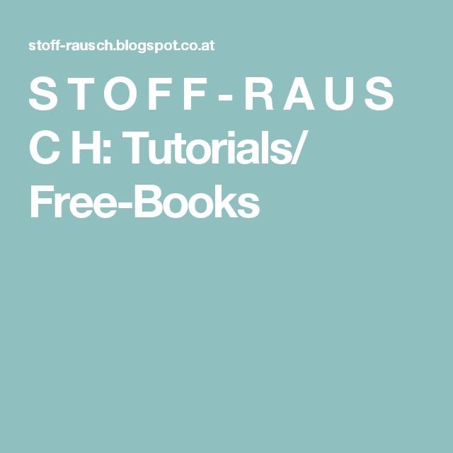 S T O F F - R A U S C H: Tutorials/ Free-Books