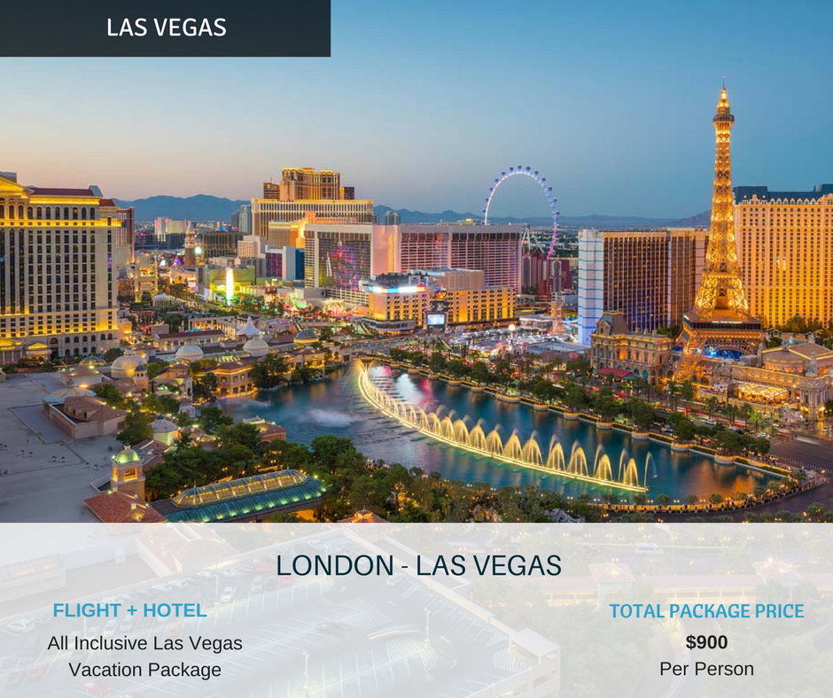 London Las Vegas Flight Hotel All Inclusive Vacation Package