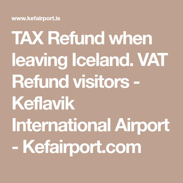 TAX Refund When Leaving Iceland. VAT Refund Visitors