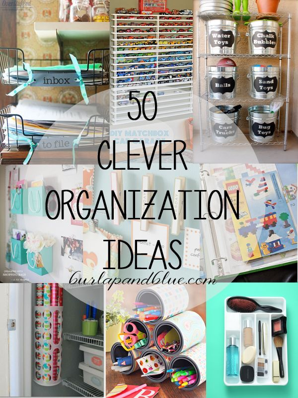 50 Organizing Ideas For Every Room In Your House: 50 Easy Organization Ideas