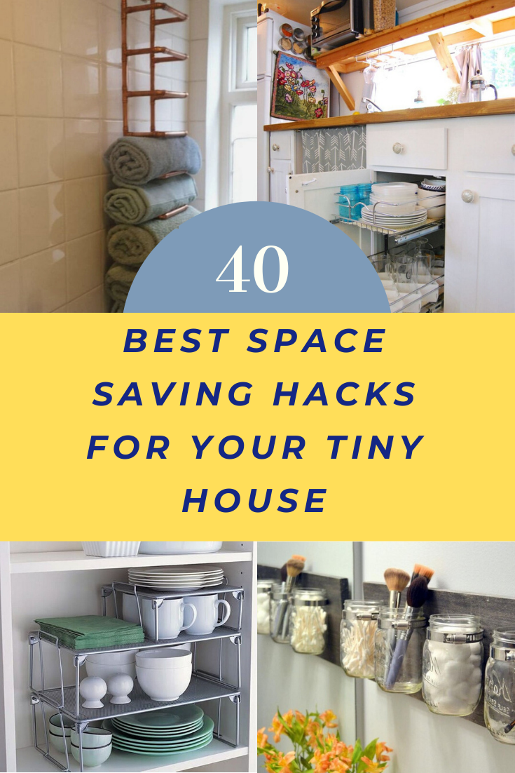 40+ Best Space Saving Hacks For Your Tiny House #house #housedecor #housedecorideas