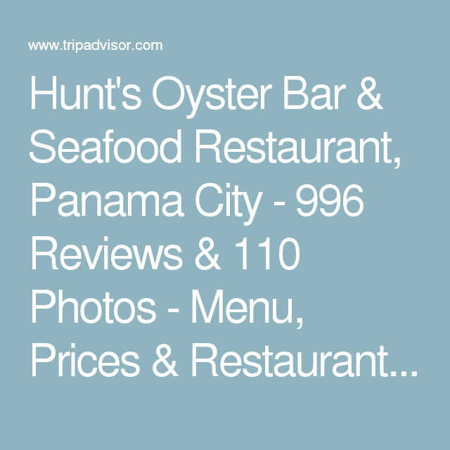 Hunt S Oyster Bar Seafood Restaurant Panama City 996 Reviews 110 Photos Menu Prices Restaurant Reviews Trip Seafood Restaurant Oyster Bar Oysters